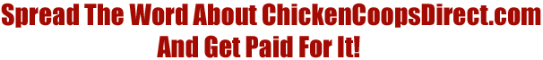 Chicken Coop Affiliate Program